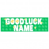 Pre Printed Good Luck Banner