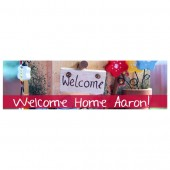 Pre Printed Welcome Home Banner